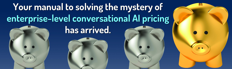 Enterprise Conversational AI Pricing